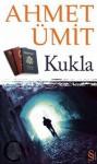 Kukla - Ahmet Ümit