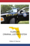 Florida's Criminal Justice System - William G. Doerner