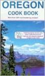 Oregon Cook Book - Janet Walker