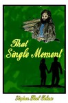 That Single Moment - Stephen Paul Tolmie