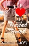 I Love My Healed Heart - Sabrina Lacey