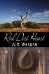 Red Dirt Heart - N.R. Walker