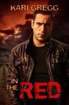 In the Red - Kari Gregg