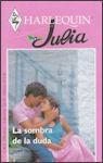 La Sombra de la Duda (Harlequin Julia, #1258) - Lynne Graham