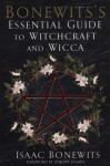 Bonewits's Essential Guide to Witchcraft and Wicca - Isaac Bonewits