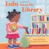 Lulu Loves the Library by Anna McQuinn (Illustrated, 13 Sep 2009) Board book - Anna McQuinn