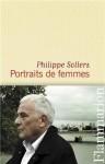 Portraits de femmes - Philippe Sollers