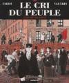 Le Cri du peuple, tome 2: L'espoir assassiné - Jacques Tardi, Jean Vautrin