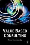 Value-Based Consulting - Fiona Czerniawska
