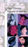 Histórias de mujeres - Rosa Montero