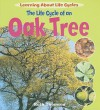 The Life Cycle of an Oak Tree - Ruth Thomson