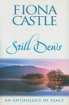 Still Dews: An Anthology of Peace - Fiona Castle