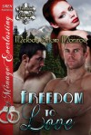 Freedom to Love - Melody Snow Monroe