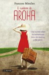 El cuaderno de Aroha (Spanish Edition) - Francesc Miralles