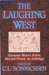 Laughing West: Humorous Western Fiction - C.L. Sonnichsen