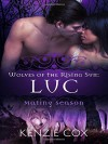 Luc (Wolves of the Rising Sun) (Volume 3) - Kenzie Cox