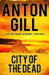 City of the Dead - Anton Gill