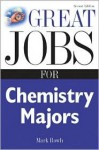 Great Jobs for Chemistry Majors - Mark Rowh