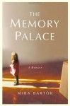 The Memory Palace - Mira Bartok