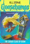 The Cuckoo Clock of Doom (Goosebumps, #28) - R.L. Stine