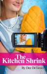 The Kitchen Shrink - Dee DeTarsio