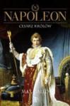 Napoleon. Tom 3 - Cesarz Królów - Max Gallo