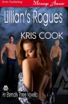 Lillian's Rogues [An Eternally Three Novella] (Siren Publishing Menage Amour) - Kris Cook
