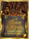 A Weave Of Words - Robert D. San Souci, Raúl Colón
