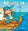 Half-Pint Pete The Pirate - Sudipta Bardhan-Quallen, Geraldo Valério
