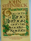 The Acts of King Arthur and His Noble Knights - John Steinbeck