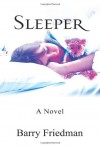 Sleeper - Barry Friedman