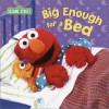 Big Enough for a Bed (Sesame Street) - Apple Jordan, John E. Barrett
