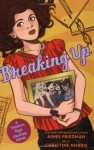 Breaking Up (Fashion High Graphic Novel) - Aimee Friedman, Christine Norrie