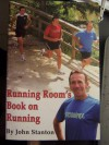 Running Room's Book On Running - John Stanton
