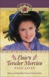 Elsie's Tender Mercies - Martha Finley
