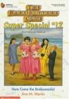 Here Come the Bridesmaids! - Ann M. Martin