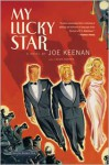 My Lucky Star - Joe Keenan