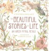 The Beautiful Stories of Life: Six Greeks Myths, Retold - Cynthia Rylant, Carson Ellis