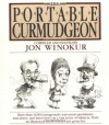 The Portable Curmudgeon - Jon Winokur