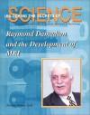 Raymond Damadian and the Development of MRI (Unlocking the Secrets of Science) (Unlocking the Secrets of Science) - Marylou Morano Kjelle, Marylou Kielle