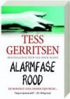 Alarmfase rood - Tess Gerritsen, Els Braspenning