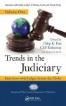 Trends in the Judiciary: Interviews with Judges Across the Globe, Volume One - Roberson Cliff, Cliff Roberson, Dilip K Das