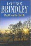 Death on the Heath - Louise Brindley