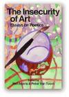Insecurity of Art - Ken Norris, Peter Van Toorn