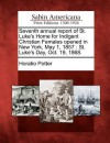 Seventh Annual Report of St. Luke's Home for Indigent Christian Females Opened in New York, May 1, 1857: St. Luke's Day, Oct. 19, 1868 - Horatio Potter