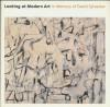 Looking At Modern Art: In Memory Of David Sylvester - Nicholas Serota