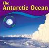 The Antarctic Ocean - Anne Ylvisaker, Sarah E. Schoedinger