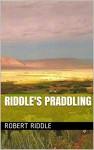 Riddle's Praddling - Robert Riddle, Heidi Swain