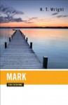 Mark for Everyone (New Testament for Everyone) - Tom Wright