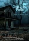 Zombie Fallout 5: Alive In A Dead World - Mark Tufo